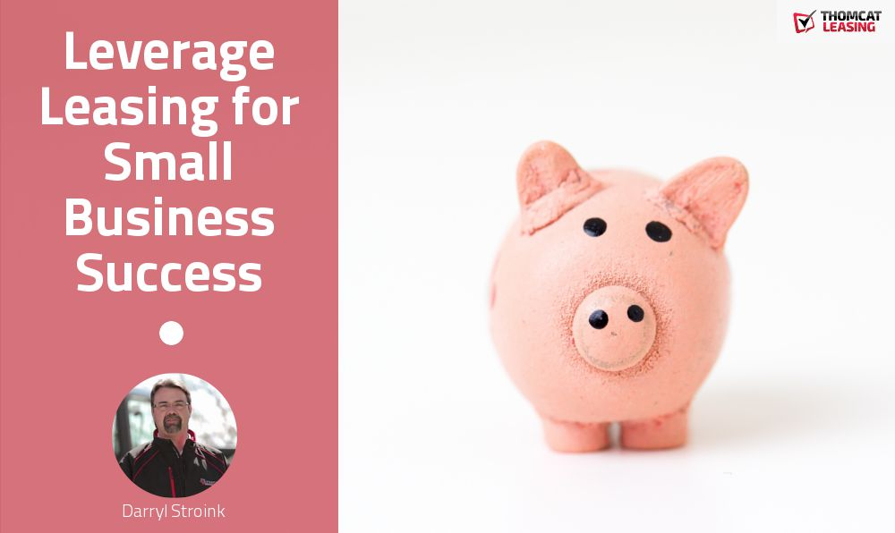 Leverage Leasing for Small Business Success