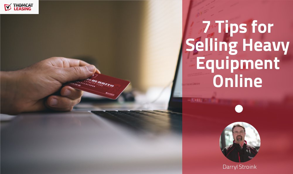 7 Tips for Selling Heavy Equipment Online